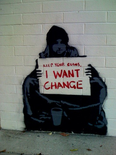 Keep your coins, I want change. / agentparanoia