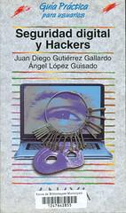 Juan Diego Gutiérrez y Ángel Lopez, Seguridad digital y Hackers