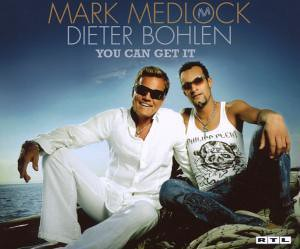 Mark Medlock und Dieter Bohlen - You Can Get It