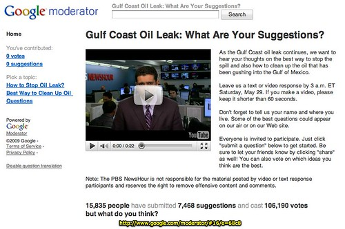 Gulf Coast Oil Leak: What Are Your Suggestions? - Google Moderator