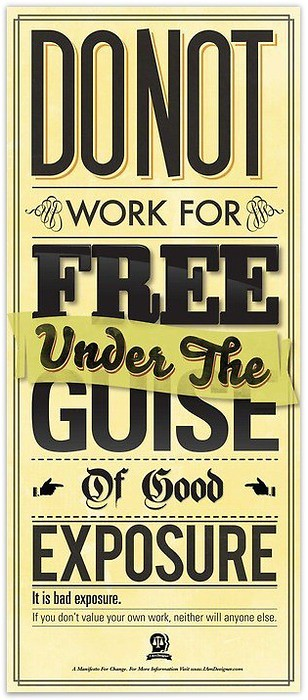 do not work free under the guise of good exposure