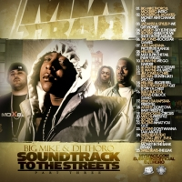 Cover: VA - Big Mike And DJ Thoro - Soundtrack To The Streets 3