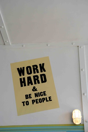 Work hard & be nice to people...