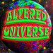 ALTERED UNIVERSE