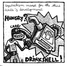"""Hungry Drink Shell"""