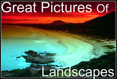 Great pictures of landscapes