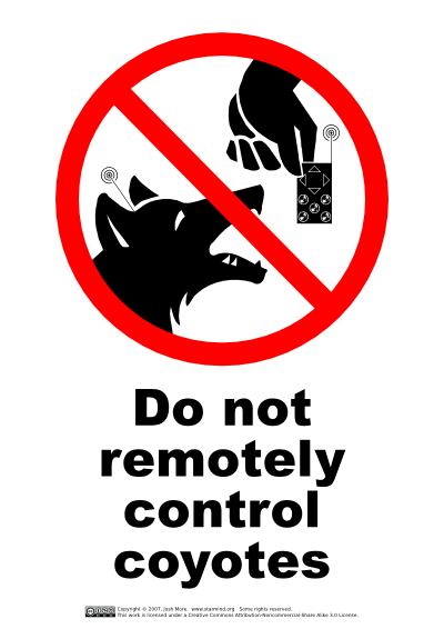 do_not_remotely_control_coyotes