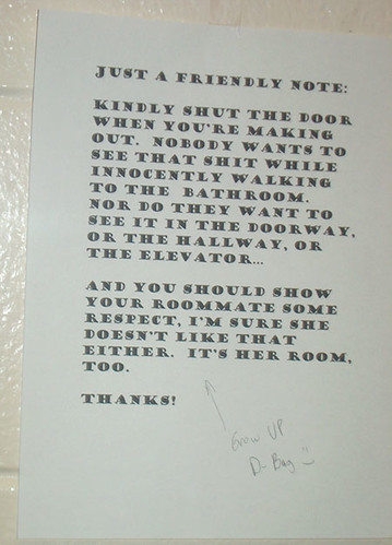 Just a friendly note: Kindly shut the door when you're making out.