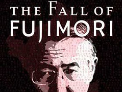 Peru at the Movies: The Fall of Fujimori