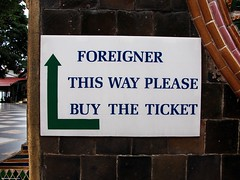 Foreigner this way please buy the ticket