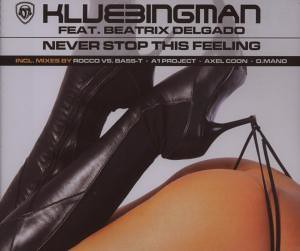 Klubbingman feat. Delgado - Never Stop This Feeling