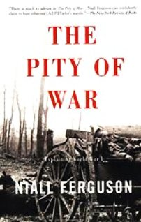 Front cover of Niall Ferguson's 'The Pity of War'