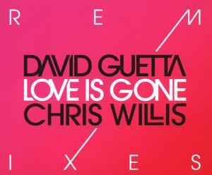 David Guetta and Chris Willis - Love Is Gone