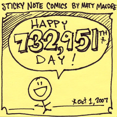 Happy 732,951th day!: Sticky Note Comics