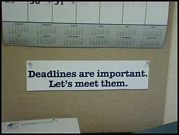Deadlines are important. Let's meet them.