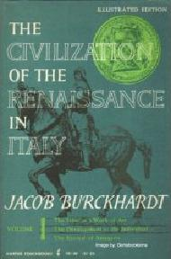 Jacob Burckhardt, The Civilization of the Renaissance in Italy, Geschichte der Renaissance in Italien