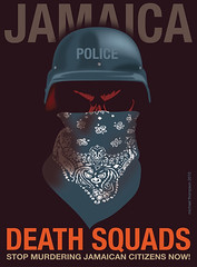 Police deadly force as social control: Jamaica (freestylee) Tags: travel art poster tivoli williams geneva killing police parliament cnn bbc jamaica government terrence conventions jamaican negril crimes montegobay facebook skylinedrive wallstreetjournal deathsquad jcf jamesrobertson michaelthompson jamaicaobserver jackshill extrajudicial brucegolding ohorios terrencewilliams mickeyhill owenellington sonikawilliams constabularyforce indecom hunanrights