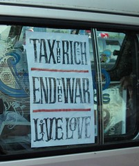 Tax the Rich.  End the War.  Live Love.