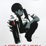"""Spray it Loud!"" - édition"