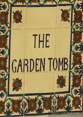 Israel 2007-06-12 IMG_2304 Garden Tomb (Exothermic) Tags: sign tile israel jerusalem christian holy ישראל ירושלים gardentomb إسرائيل القـُدْس أورشليمالقدس גןהקבר
