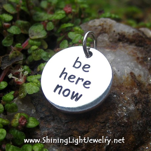 Be Here Now Charm