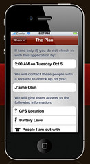An iPhone screen that says: If and only if you do not check in with this application by the time you specified, we will contact your emergency contacts with a request to check up on you. We will give them access to your last known GPS location, battery level, and the people you are out with.