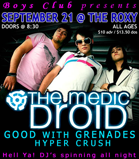 The Boys Club Presents The Medic Droid, Good with Grenades, Hyper Crush, and Hell Ya! DJs