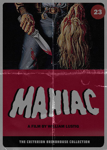Criterion Grindhouse #23: Maniac