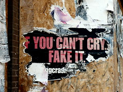 if you can't cry. fake it.
