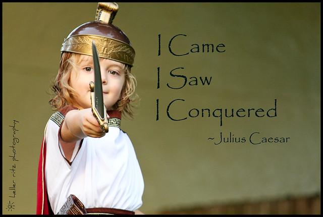 I Came I Saw I Conquered_Tagged
