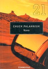 Chuck Palahniuk, Nana