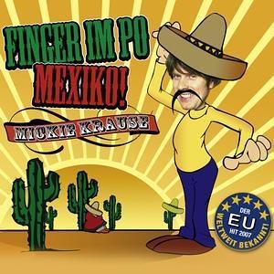 Mickie Krause - Finger Im Po - Mexiko