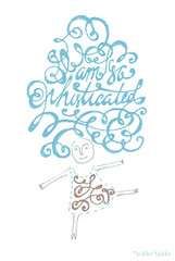 i am so phisticated (bubbo.etsy.com) Tags: blue brown girl lines hair am dress letters navy turqouise curly doodles lettering pens calligraphy sophisticated swash i
