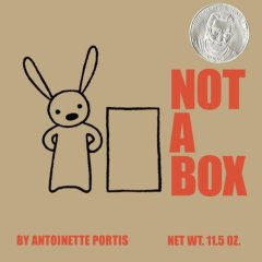 Not a Box, by Antoinette Portis