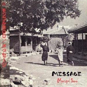 Mongol800, MESSAGE