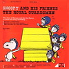 Snoopy & His Friends - The Royal Guardsmen