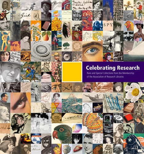 Celebrating Research: Rare and Special Collections from the Membership of the Association of Research Libraries