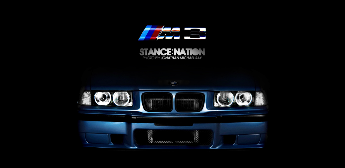Stage 2 M3 from Seattle! | StanceNation™ // Form > Function