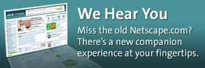 Miss Old Netscape?