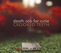 Death Cab For Cutie - Crooked Teeth [EP] (2006)