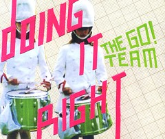 The Go! Team - Doing It Right 2