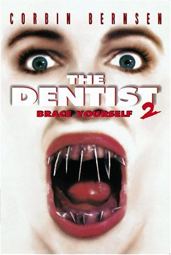The Dentist 2: Brace-Yourself