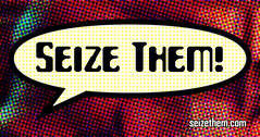 Seize Them! sticker