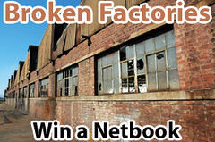 Abandoned Factory Ruins For a Netbook