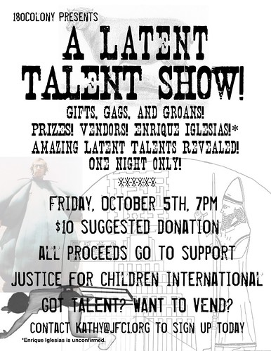 180 Colony presents: Latent Talent Show!