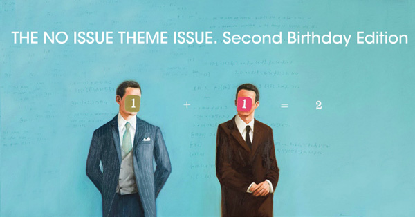Issue 8 — «The No Issue Theme Issue. Second Birthday Edition»