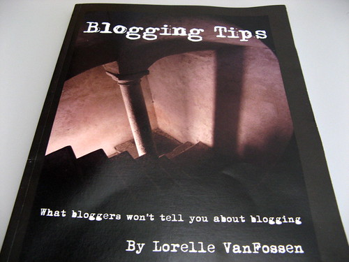 Blogging Tips by Lorelle VanFossen