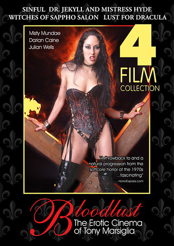 Bloodlust: The Erotic Cinema of Tony Marsiglia