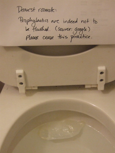 Dearest roommate: Prophylactics are indeed not to be flushed. (Source: Google) Please cease this practice.