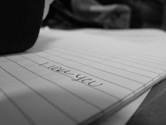 I love you.. (ninjaslikemusictoo) Tags: blackandwhite love writing